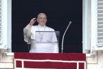 """Il Papa: """"Ogni vita è sacra, preghiamo per i bimbi a rischio aborto e per gli anziani"""""""