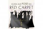 Mani giù o gambe incrociate: ecco la guida per le pose da red carpet - Foto