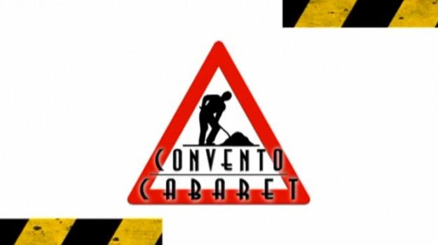 Convento Cabaret – sesta puntata (seconda stagione)