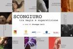 """""""Scongiuro: tra magia e superstizione"""", la mostra a Palazzo De Seta"""