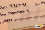 Beni confiscati, donati 70 mila euro all'associazione Libera