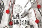 """Il quartiere più antico di Monreale si veste a festa con """"Natale Ciambr'art"""""""