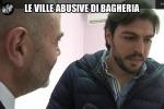 Casa abusiva, botta e risposta tra Le Iene e il sindaco di Bagheria - Video