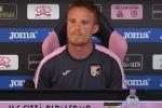 Gazzi si presenta al Palermo: ci sarà da sudare ma possiamo giocarcela