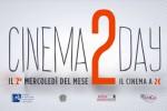 Cinema2Day fino a maggio, prorogati i film a due euro: le nuove date
