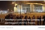 """""""Ascoltare i Coldplay dal parcheggio"""", sui social si scatena l'ironia per i biglietti esauriti - Foto"""