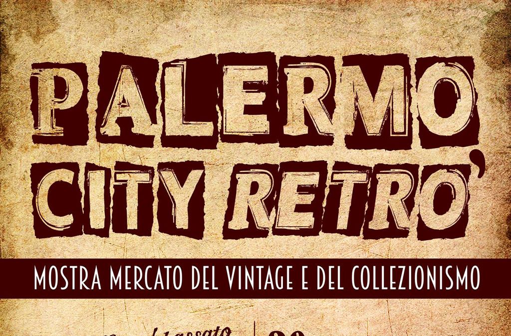 Vintage e collezionismo torna palermo city retr for Siti di collezionismo
