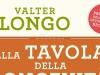 Libri: arriva Alla tavola della longevità di Valter Longo