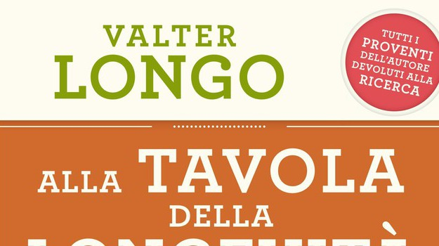 Libri arriva 39 alla tavola della longevit 39 di valter longo giornale di sicilia - Alla tavola della longevita ...