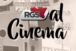 RGS al cinema, la guida cinematografica