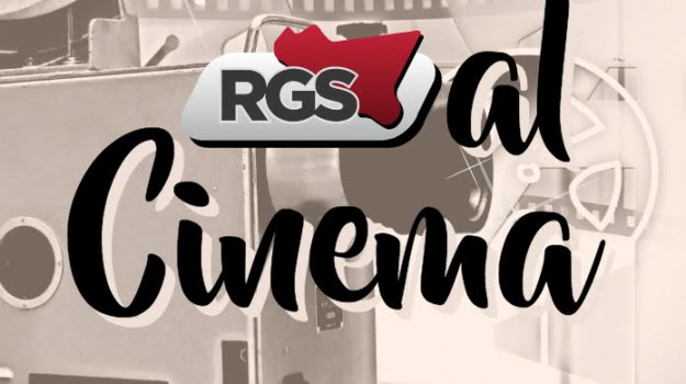 RGS al cinema, la guida cinematografica