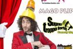 """""""Sugnu troppo forte"""", al Convento Cabaret arriva la comicità di Mago Plip"""