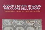 Libri: luoghi e storie di gusto in FVG, terra cuore d'Europa