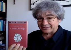 Dopo il bestseller «Sette brevi lezioni di fisica», lo scienziato torna in libreria con «L'ordine del tempo» (Adelphi). Qui ne anticipa il contenuto