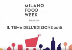 Milano Food Week, arriva l'edizione 2018