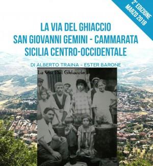 """L'industria della neve di S. Giovanni Gemini e Cammarata nel libro """"La Via del Ghiaccio"""""""