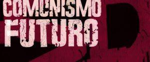 """""""Comunismo futuro"""", a Palermo il documentario di Andrea Gropplero"""
