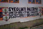 """""""Palermo svegliati"""": striscioni in giro per la città annunciano un corteo di protesta - Foto"""