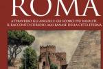 Roma, dove ogni stranezza diventa mito