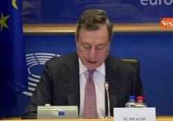 Il presidente della Bce in audizione all'Europarlamento