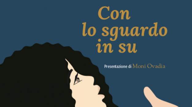 Con lo sguardo in su, presentazione libro, Alessia Franco, Palermo, Cultura