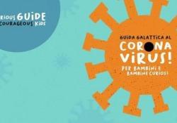 Il Coronavirus spiegato ai più piccoli Ecco la «guida galattica realizzata con il supporto di Pleiadi  - Corriere TV