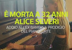 È morta a 32 anni Alice Severi, ex bambina prodigio del pianoforte È stata trovata senza vita nella sua casa di Domodossola  - Ansa