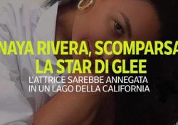 Naya Rivera, la star di Glee e la sua scomparsa: la ricostruzione dei fatti  Gita con il figlio di 4 anni sul lago Piru in California  - Ansa