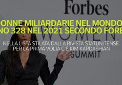 Donne miliardarie nel mondo: sono 328 nel 2021 secondo Forbes Nella lista stilata dalla rivista statunitense per la prima volta c'è Kim Kardashian - Ansa