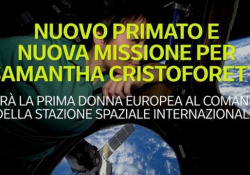 Nuovo primato e nuova missione per Samantha Cristoforetti Sarà la prima donna europea al comando della Stazione Spaziale Internazionale - Ansa