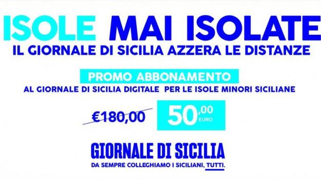 Il Giornale di Sicilia nelle isole minori: abbonamento digitale a 50 euro l'anno anziché 180