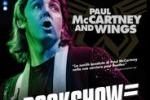 """Paul McCartney & Wings-Rockshow"" in sala per un giorno"
